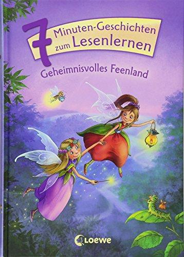 Leselöwen - Das Original - 7-Minuten-Geschichten zum Lesenlernen - Geheimnisvolles Feenland
