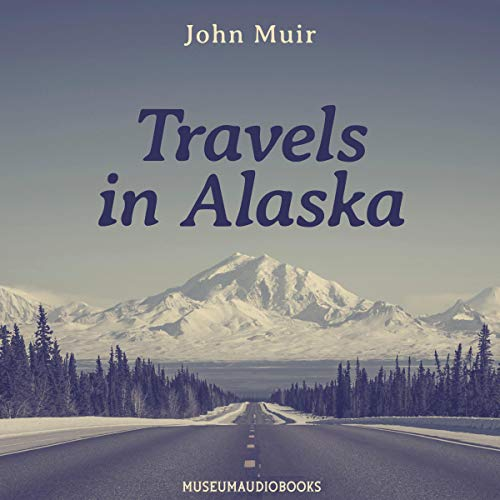 Travels in Alaska  By  cover art