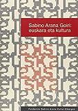 Sabino Arana Goiri: euskara eta kultura