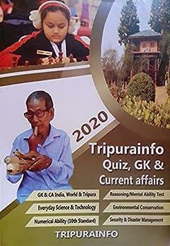 TRIPURAINFO Quiz, GK &Current Affairs Guide 2019-20 by [Jayanta Debnath]
