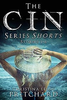 The C I N Series Shorts Bundle by [Christina Leigh Pritchard]