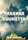 Paranna kuumetta (Finnish Edition)