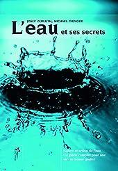 L'eau et ses secrets - Nature et action de l'eau, pour une eau de qualité de Josef Zerluth