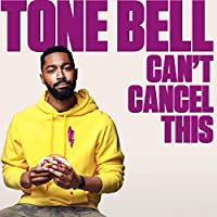Tone Bell: Can't Cancel This Hörbuch