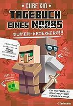 Tagebuch eines Super-Kriegers (Bd. 2): Ein inoffizielles Comic-Abenteuer für Minecrafter