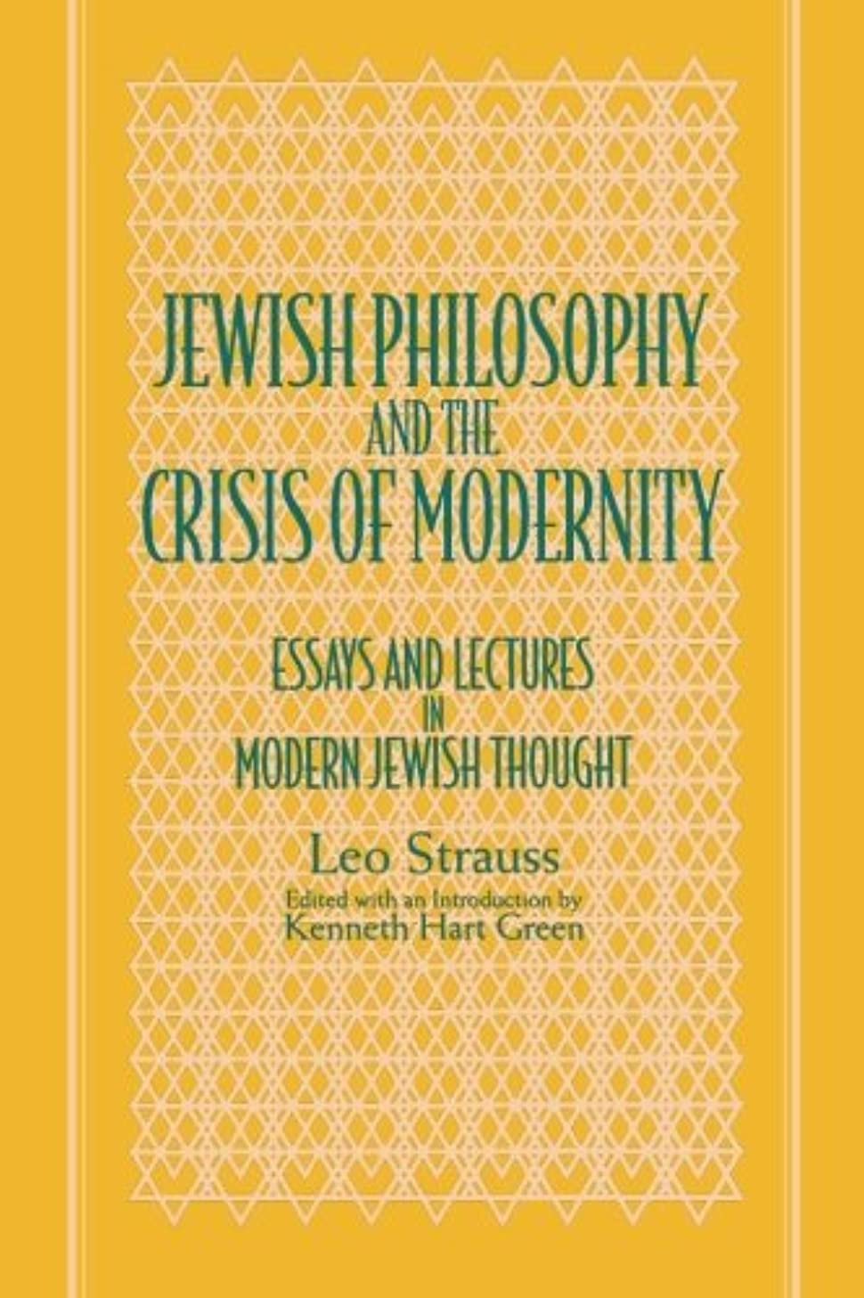 連想ハイライト安定Jewish Philosophy and the Crisis of Modernity: Essays and Lectures in Modern Jewish Thought (Suny Series in the Jewish Writings of Leo Strauss)