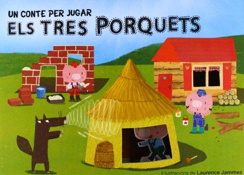 Un Conte Per Jugar. Els Tres Porquets (Lupita Books)
