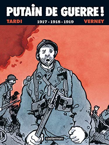 Putain de guerre ! : 1917-1918-1919 (1DVD)