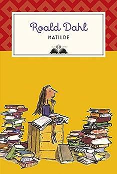 Matilde di [Roald Dahl, F. Lazzarato]