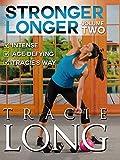 Stronger Longer Volume 2