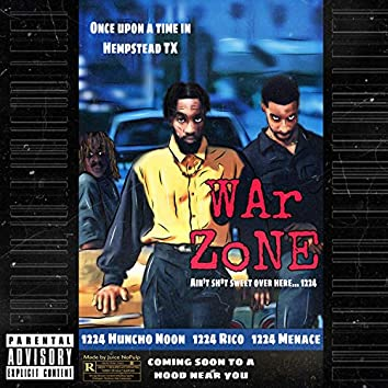 War Zone (feat. 1224 Menace & 1224 Rico)