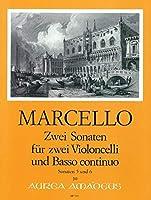 MARCELLO - Sonatas (2) nコ 5 y 6 para 2 Violoncellos y Piano (Morgan/Hess)