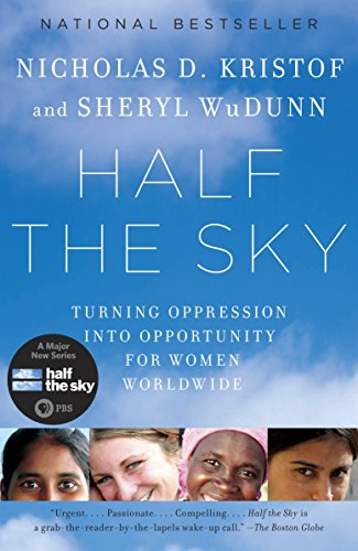 Half the Sky: Turning Oppression into Opportunity for...