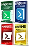 Powershell: 4 Books in1- Beginner's Guide+ Tips and Tricks+ Simple and Effective strategies+ Best Practices (English Edition)