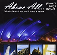 Above All: Belfast Temple Band, Govan Citadel Band Salvation Army