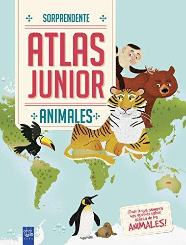 Animales: Sorprendente Atlas Junior