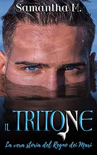 Il Tritone: La vera storia del Regno dei Mari
