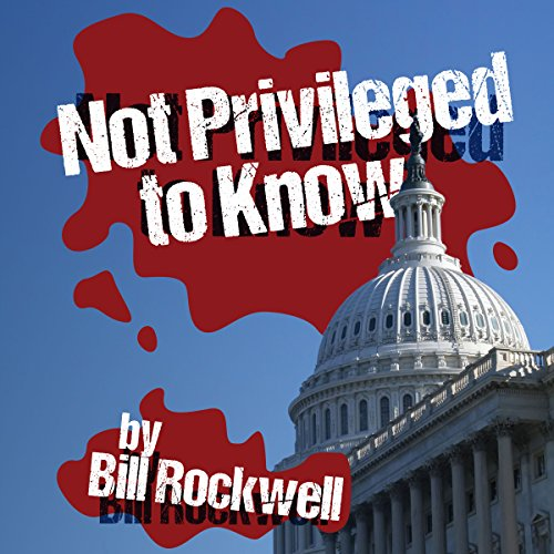 Not Privileged to Know audiobook cover art