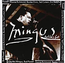 Mingus at Antibes by Charles Mingus, Ted Curson, Booker Ervin, Eric Dolphy, Dannie Richmond, Bud Powe [Music CD]