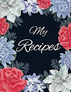 "My Recipes: Blank Recipe Book to Write In with Alphabetical Tabs 8.5"" x 11""   Family Cookbook Recipe Organizer Keepsake - ..."