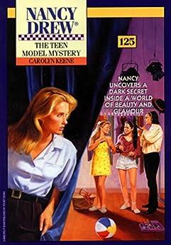 The Teen Model Mystery (Nancy Drew Mysteries Book 125) by [Carolyn Keene]
