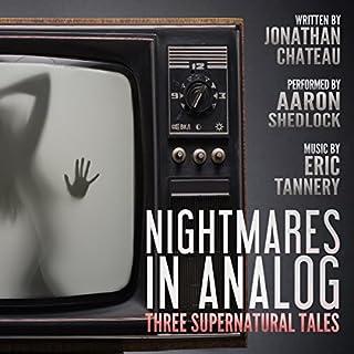 Nightmares in Analog audiobook cover art