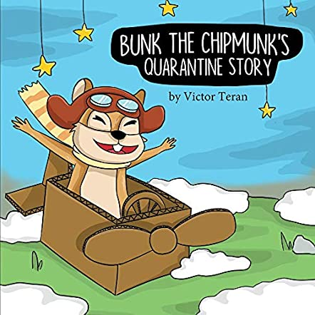 Bunk the Chipmunk's Quarantine Story