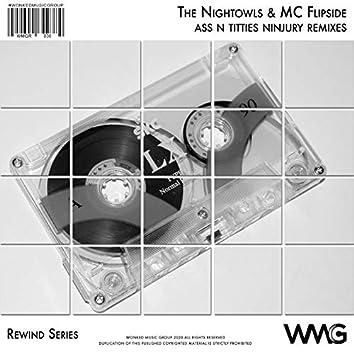 Rewind Series: The Nightowls & MC Flipside: Ass N' Titties (Ninjury Remixes)