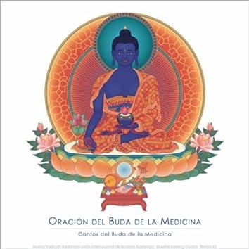 Oración del Buda de la Medicina: Cantos del Buda de la Medicina