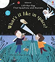 First Questions and Answers: What's it like in Space? (First Questions & Answers)