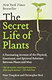 Book cover: The Secret Life of Plants: A Fascinating Account of the Physical, Emotional, and Spiritual Relations between Plants and Man by Peter Tompkins and Christopher Bird