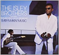 Baby Makin' Music (Feat. Ronald Isley AKA Mr. Biggs) by Isley Brothers