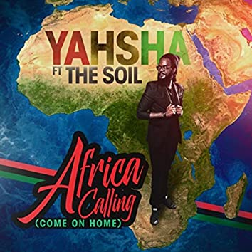 Africa Calling (Come on Home) [feat. The Soil]