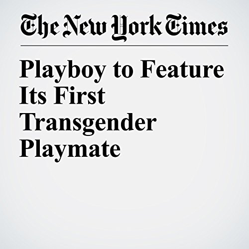 Playboy to Feature Its First Transgender Playmate copertina