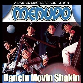 Dancin' Movin' Shakin'