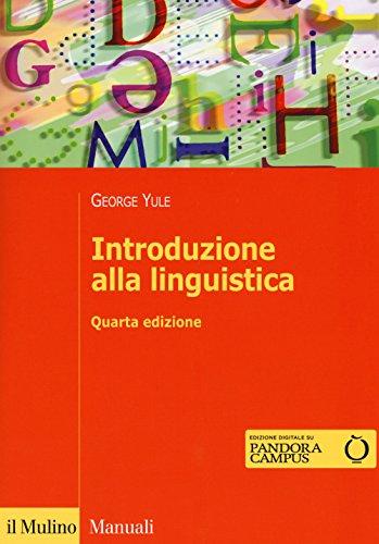 Introduzione alla linguistica. Con aggiornamento online