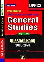 Uttar Pradesh UPPCS Prelims PT 2021 - General Studies GS Paper 1 and 2 Question Bank (2000-2020) - KBC Nano