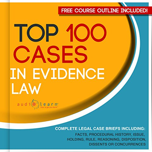 Top 100 Cases in Evidence Law - Legal Briefs audiobook cover art