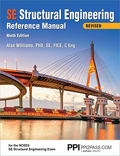 PPI SE Structural Engineering Reference Manual, 9th Edition – A Comprehensive Reference Guide for