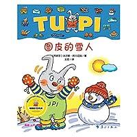 Bunnies Tupi Tupi snowman series (Chinese Edition)