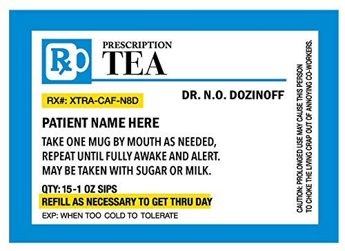 Personalized Prescription Tea Mug - Personalize it with a custom Name, Great for Birthdays, Holidays, Office Gift, Stocking Stuffers, Gag Gift for Doctors, Nurses, Pharmacists