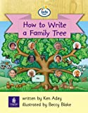 Info Trail Beginner Stage How to write a family tree Set 6 Non-fiction Book 6 (LITERACY LAND)