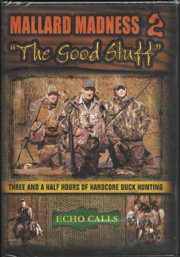 Mallard Madness 2 'The Good Stuff'