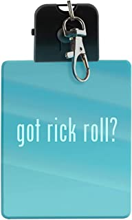 got rick roll? - LED Key Chain with Easy Clasp