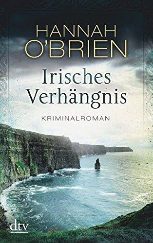 Irisches Verhängnis, Bd. 1: Kriminalroman (Grace-O'Malley-Reihe, Band 1)