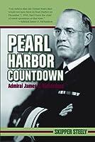 Pearl Harbor Countdown: Admiral James O. Richardson