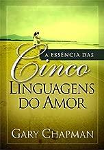 A Essencia Das Cinco Linguagens Do Amor (Em Portugues Do Brasil)