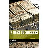 7 Keys to Success (English Edition)