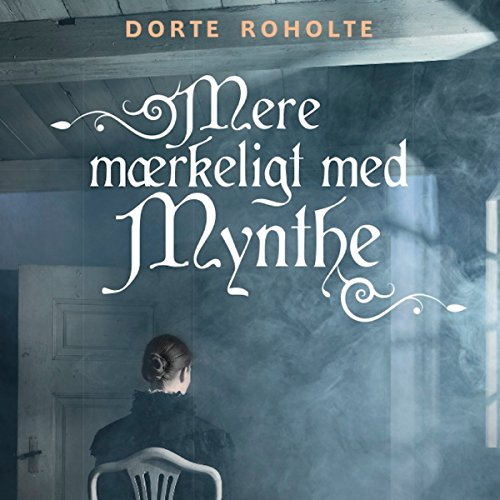 Mere mærkeligt med Mynthe (Sommerfugleserien) audiobook cover art
