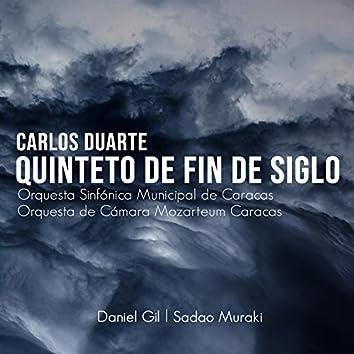 Carlos Duarte: Quinteto de Fin de Siglo (feat. Sadao Muraki, Orquesta Sinfónica Municipal de Caracas & Orquesta de Cámara Mozarteum Caracas)